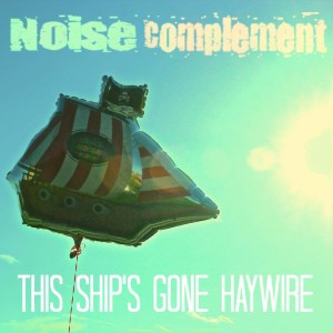 This Ships Gone Haywire album artwork