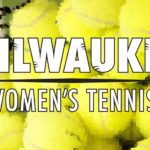 Milwaukee Women's Tennis Ready to Begin The Year