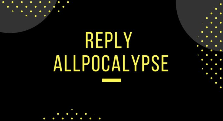 Reply Allpocalypse causes students to be caught up in email storm